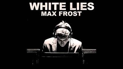 "Mundo Musique: Max Frost, ""White Lies"""