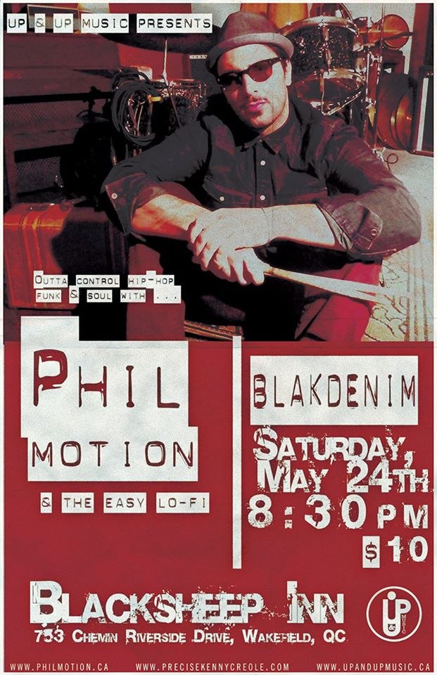 Phil Motion & Blakdenim at Black Sheep Inn May 24th