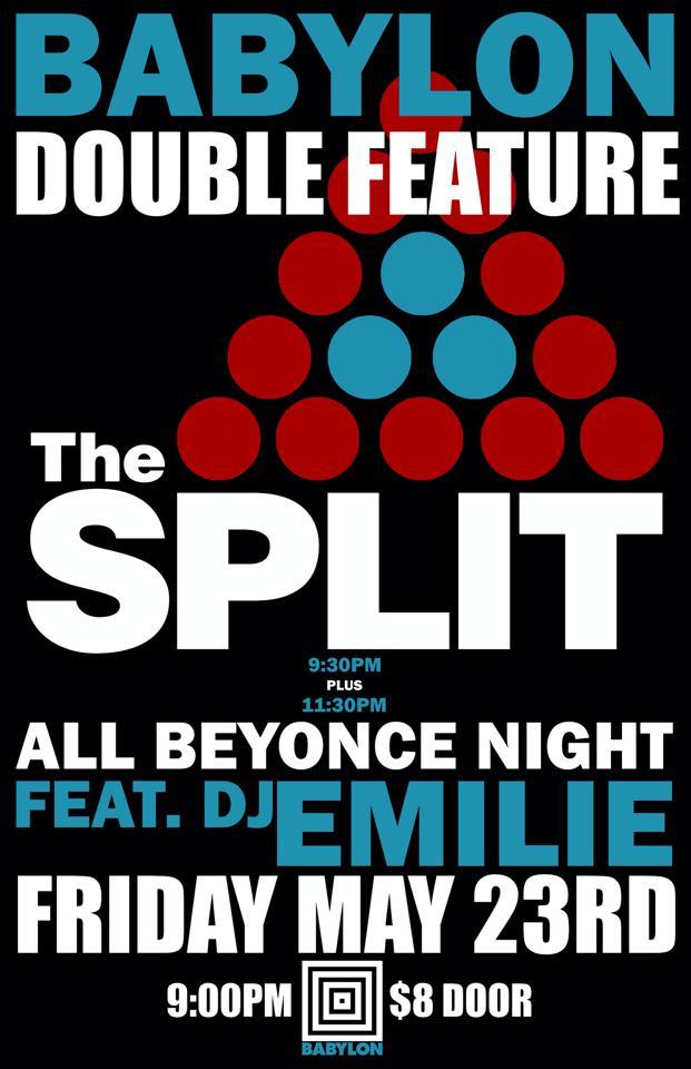 The Split @ Babylon May 23