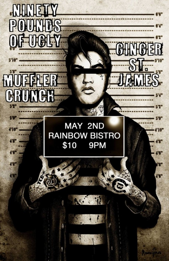 Gig Pick: Ninety Pounds of Ugly & Muffler Crunch and Ginger St. James, May 2 @ The Rainbow