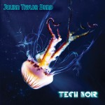 tech noir julian taylor band