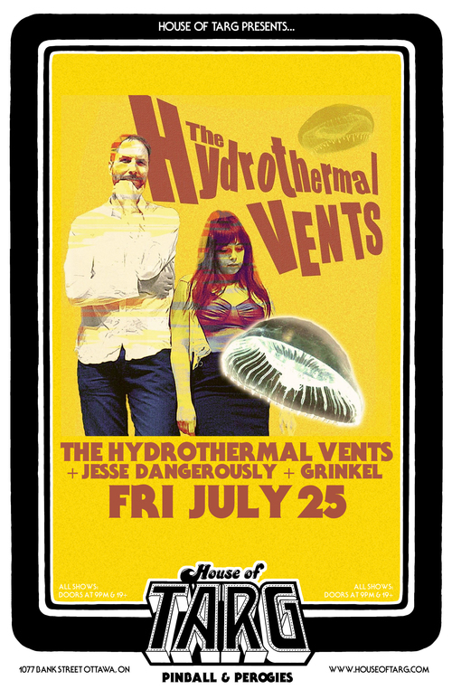Gig Pick: Hydrothermal Vents with Jesse Dangerously and Grinkel at House of Targ – Friday, July 25