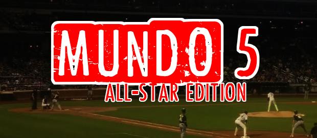 Mundo 5: All-Star MLB Walk-up songs