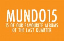 Mundo 15: Our Favourite Albums of the Third Quarter (July-September)