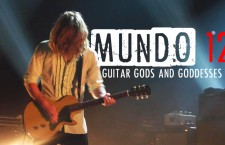 Mundo 12: Guitar Gods & Goddesses You Ought to Know
