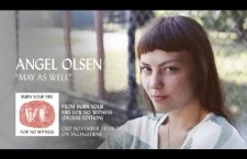 "Mundo Musique: Angel Olsen shares ""May As Well"""