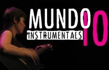 Mundo 10: Ode to Instrumental Songs