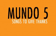 Mundo 5: Songs to Give Thanks