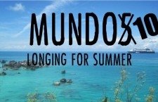 Mundo 10: Longing for Summer
