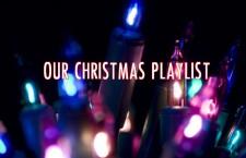 Our Christmas Playlist
