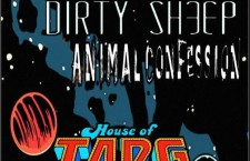 Gig Pick: The Ven Dreddies, Dirty Sheep, Animal Confession @ House of TARG, Thu Jan 8