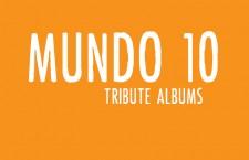 Mundo 10: Great Tribute Albums