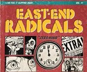 "East End Radicals, ""Zero Hour"""