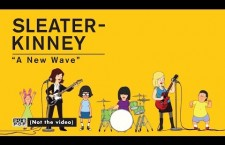 Sleater-Kinney share new video for 'A New Wave'