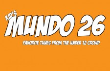 Mundo 26 Kids' List: Favorite Tunes from the Under-12 Crowd