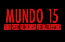 Mundo  15: The Sad Suckers Soundtrack