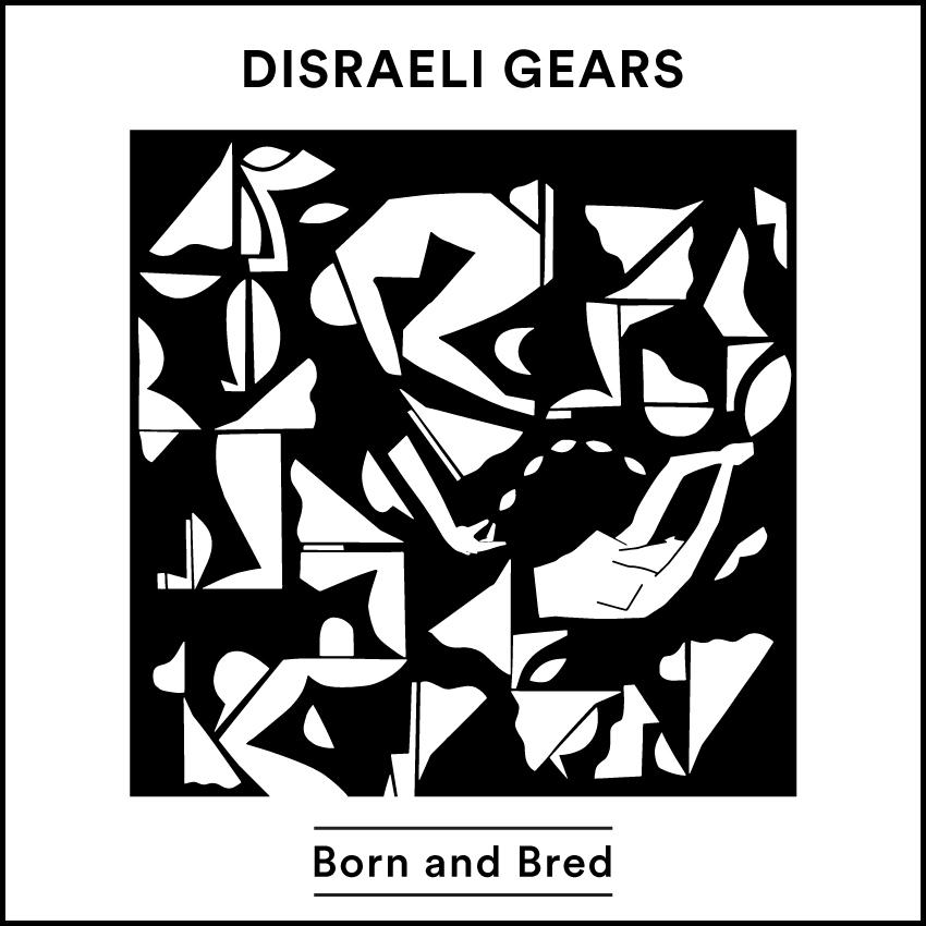 Disraeli Gears 3