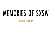 Memories of SXSW – Artist Edition (Part II)