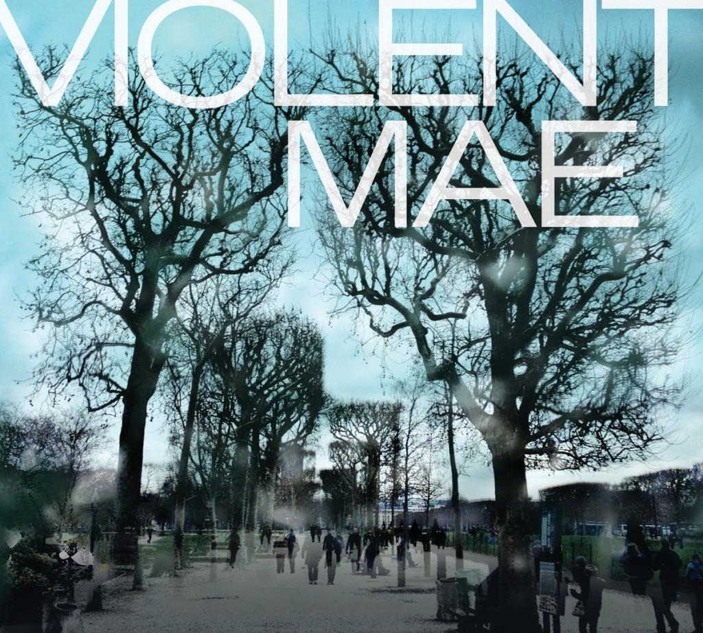 Violent Mae 2
