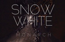 "Monarch – ""Snow White"""