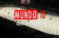 Mundo 10 – Great Sports Songs