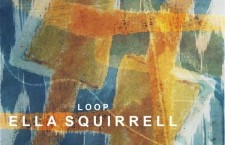 "Ella Squirrell – ""Loop"""