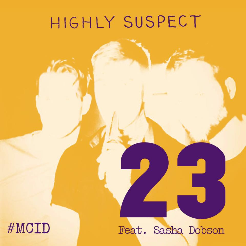 Highly Suspect 23