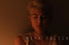 """Miya – """"I Got Drunk"""""""