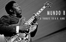Mundo 8: Following in the Footsteps of B.B. King