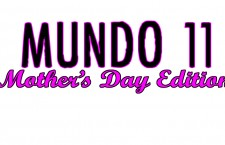 Mundo 11: Mother's Day