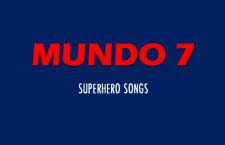 Mundo 7: Superhero Songs