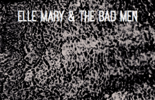"""Elle Mary & The Bad Men – """"Happiness"""""""