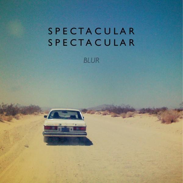 Spectacular Spectacular - Blur