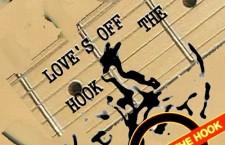 "Stuart Newman – ""Love's Off the Hook"""