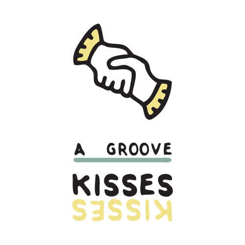 Kisses - A Groove