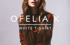 "Ofelia K – ""White T-Shirt"""