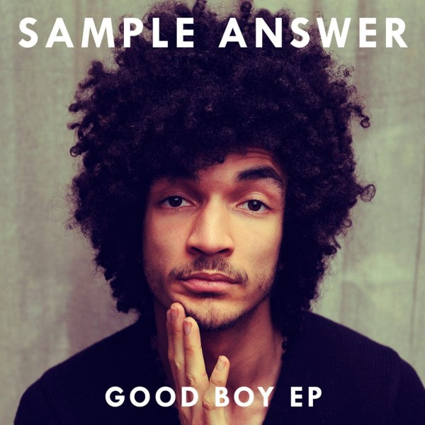 Sample Answer - Good Boy EP