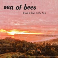 Sea of Bees - Build a Boat to the Sun artwork