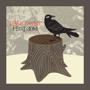 Jesse Payne - Heirloom