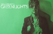 Sweet Sweet Music : Dynamite Motel's Green Lights