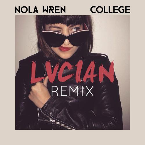 Lucian - Nola Wren - College