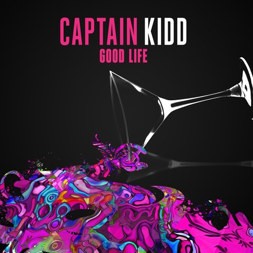 Captain Kidd - Good Life EP