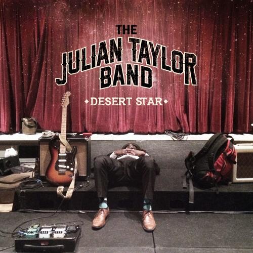 The Julian Taylor Band - Desert Star 1