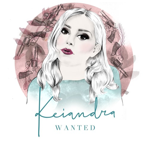 Keiandra - Wanted