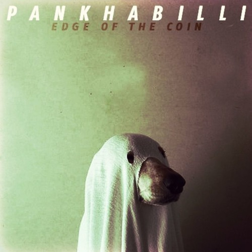 PANKHABILLI - Edge Of The Coin