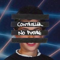 Controller - No Future
