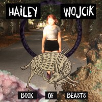 Hailey Wojcik - Book of Beasts