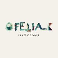 Ofelia K - Plastic Flower