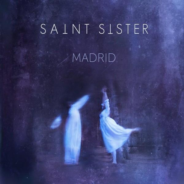 Saint Sister - Madrid