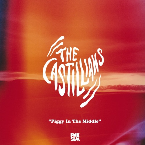 The Castillians - Piggy In The Middle